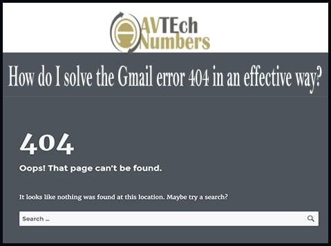 How do I solve the Gmail error 404 in an effective way?