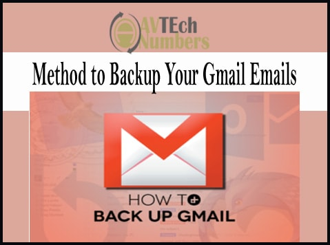 Method to Backup Your Gmail Emails