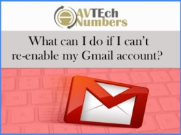 What can I do if I can't re-enable my Gmail account?